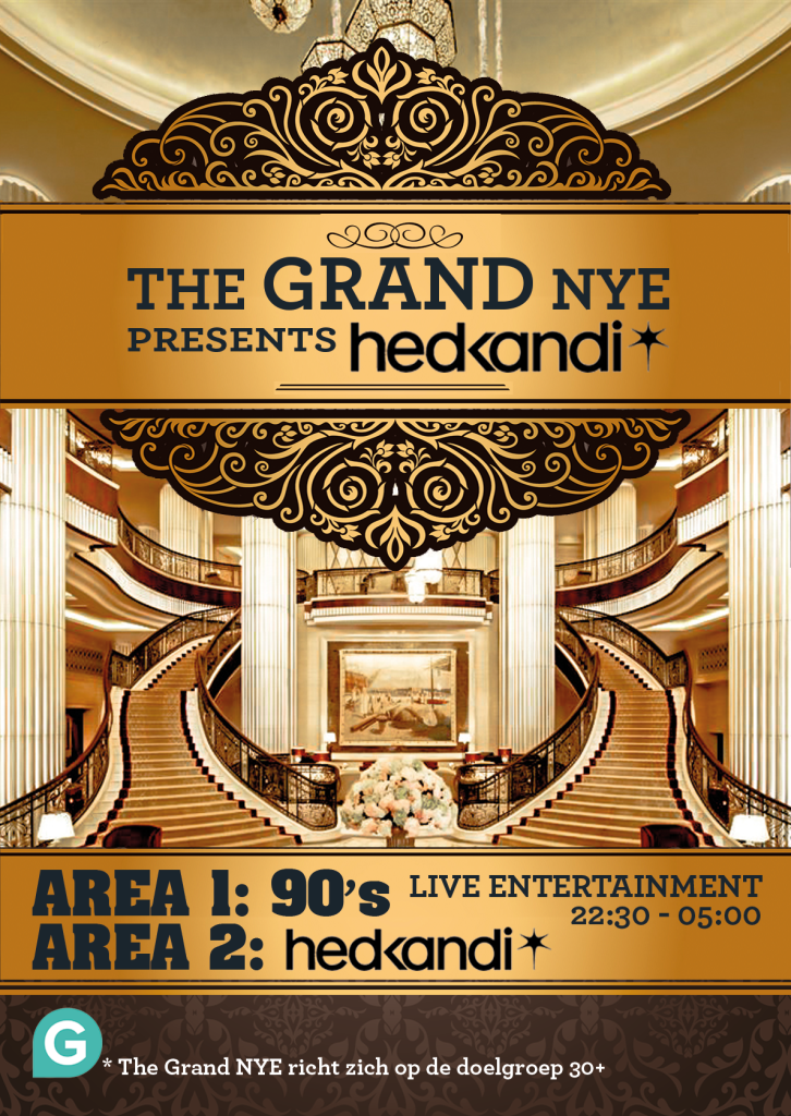 THE GRAND NYE Presents Hed Kandi Live 2016 |31 december | Gooiland