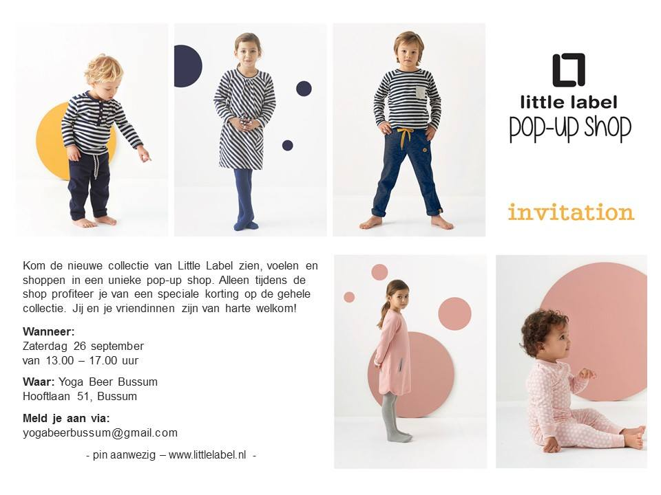Pop Up Shop Little Label in de studio Yoga Beer Bussum