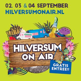 Het is weer tijd voor Hilversum On Air